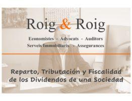 Reparto, Tributación y Fiscalidad de los Dividendos de una Sociedad.